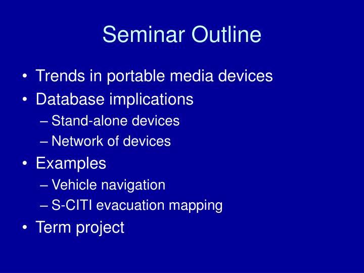 Seminar Outline