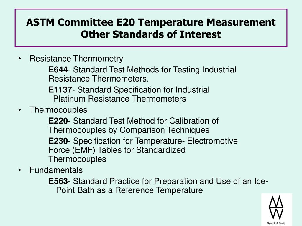 ASTM Committee E20 Temperature Measurement