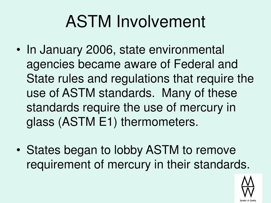 ASTM Involvement