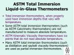 astm total immersion liquid in glass thermometers
