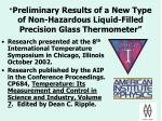 preliminary results of a new type of non hazardous liquid filled precision glass thermometer