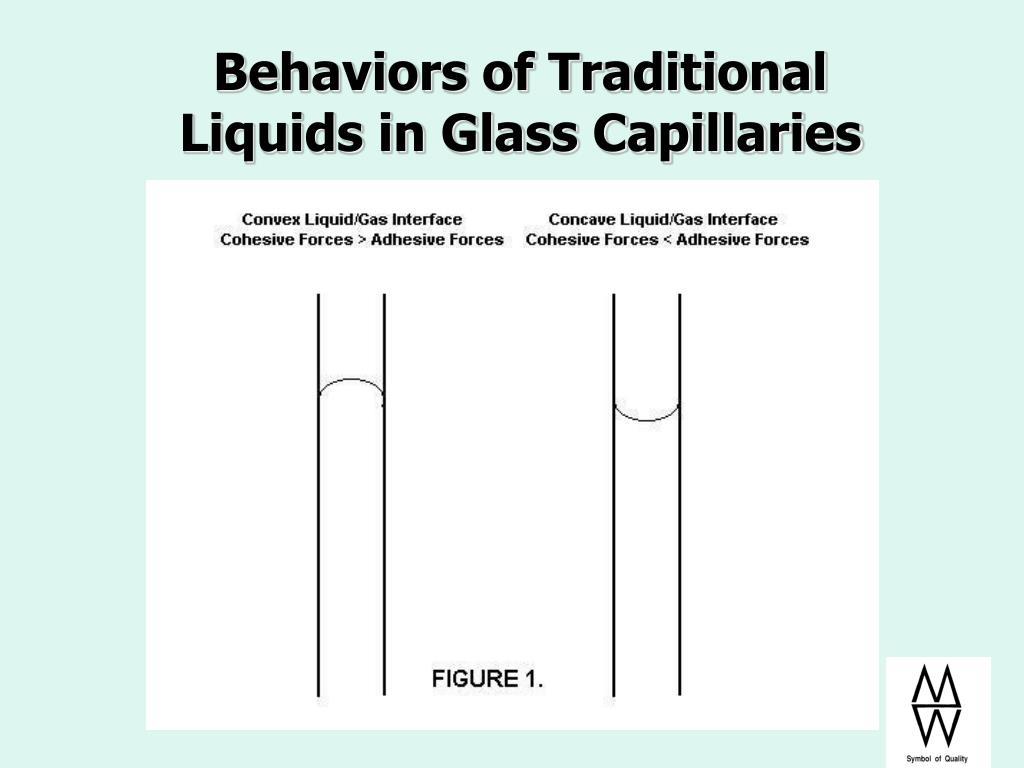 Behaviors of Traditional Liquids in Glass Capillaries