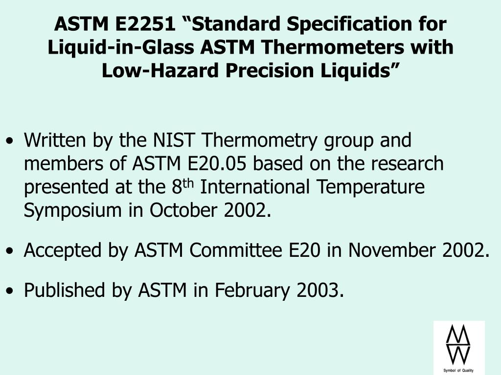 "ASTM E2251 ""Standard Specification for Liquid-in-Glass ASTM Thermometers with Low-Hazard Precision Liquids"""