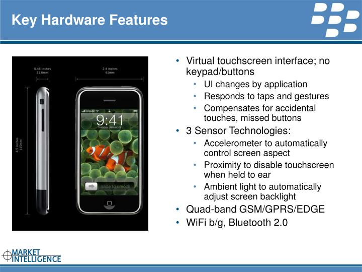 Key hardware features