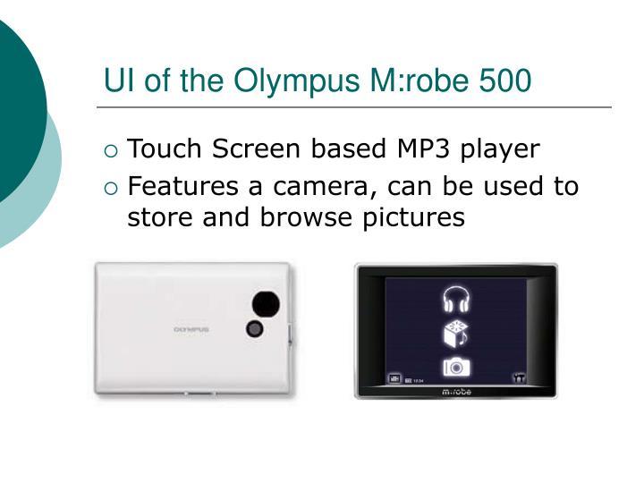 UI of the Olympus M:robe 500