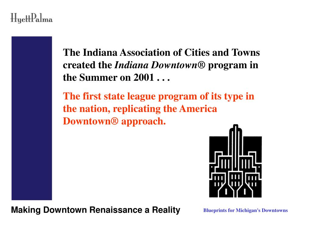 The Indiana Association of Cities and Towns created the