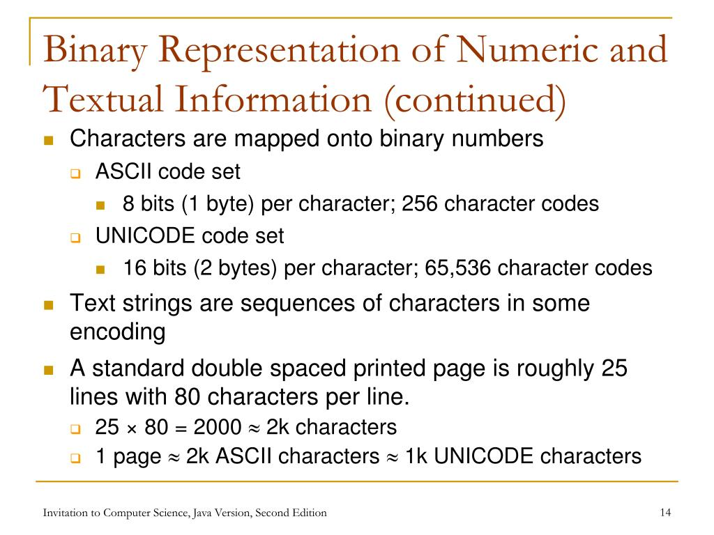 Binary Representation of Numeric and Textual Information (continued)