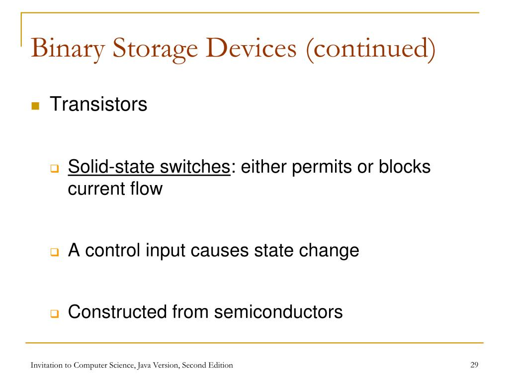 Binary Storage Devices (continued)