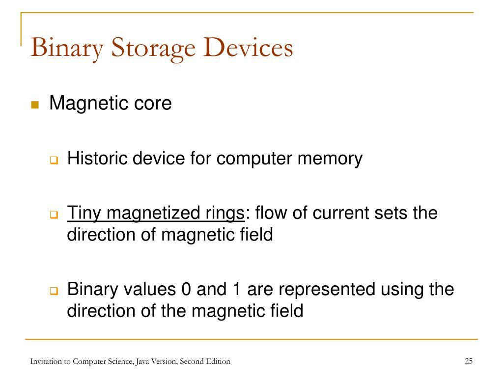Binary Storage Devices