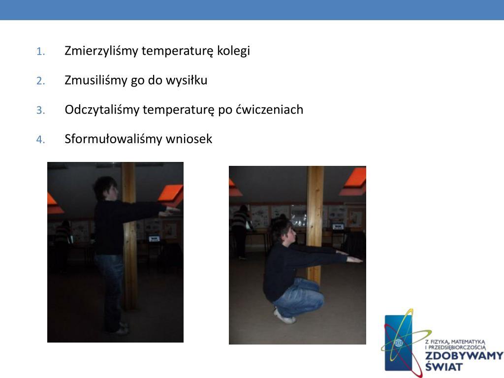 Zmierzyliśmy temperaturę kolegi