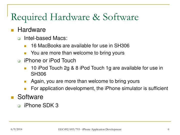 Required Hardware & Software