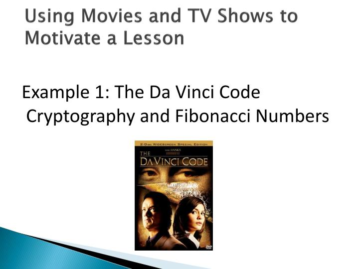 Using movies and tv shows to motivate a lesson
