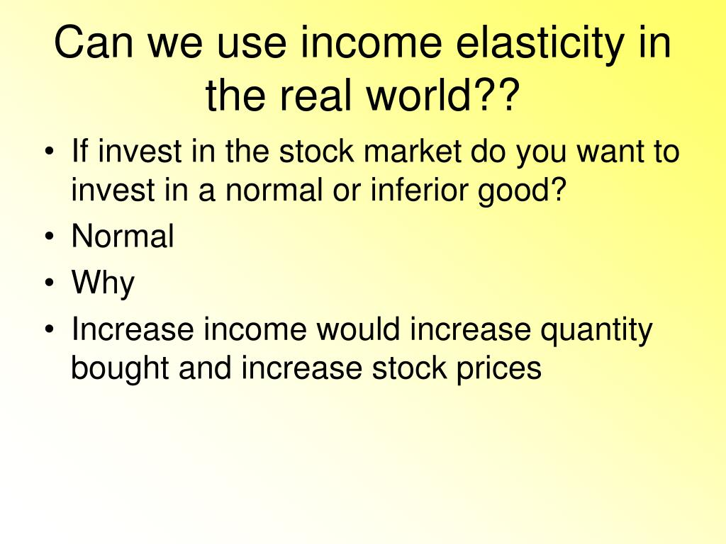 Can we use income elasticity in the real world??