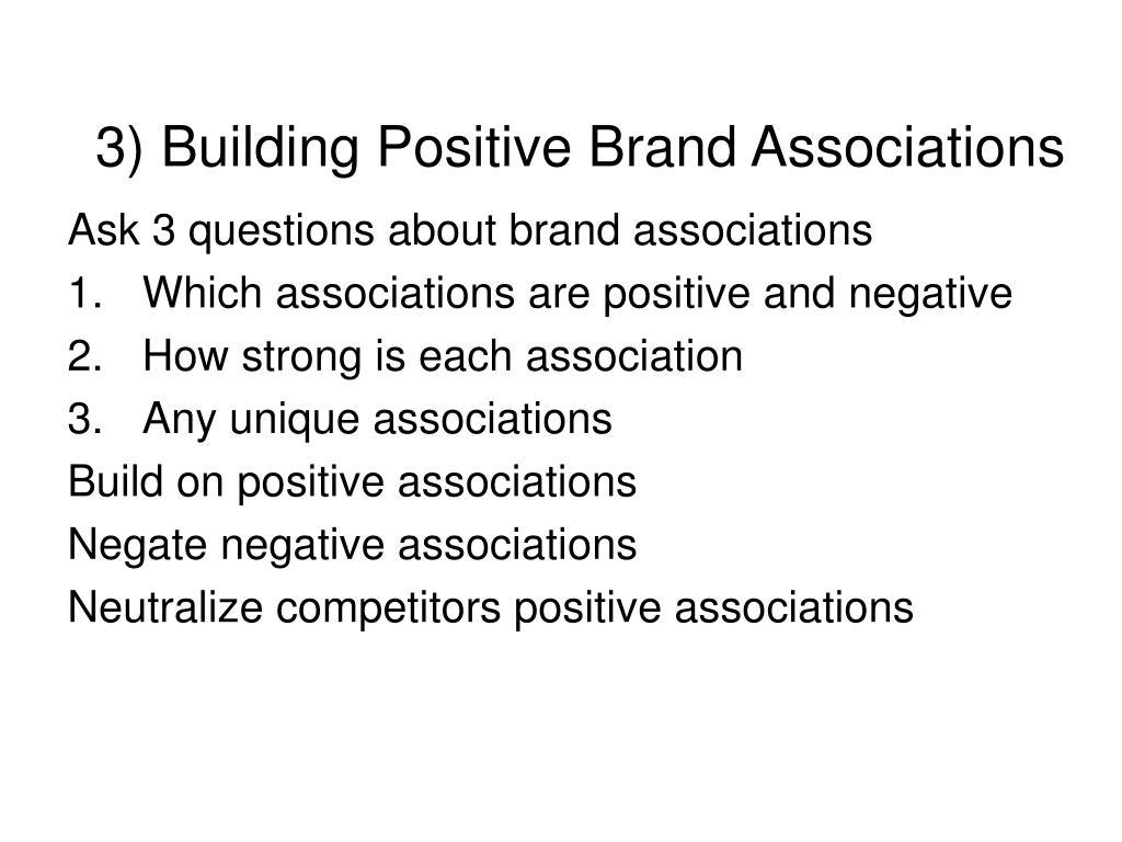3) Building Positive Brand Associations