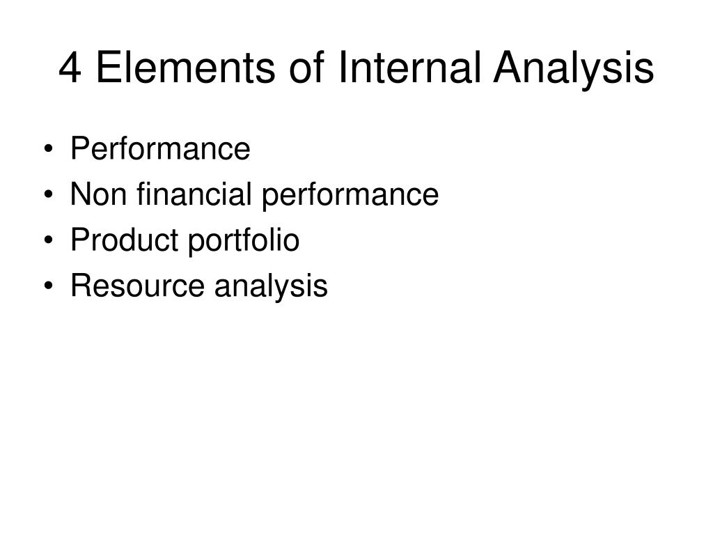 4 Elements of Internal Analysis