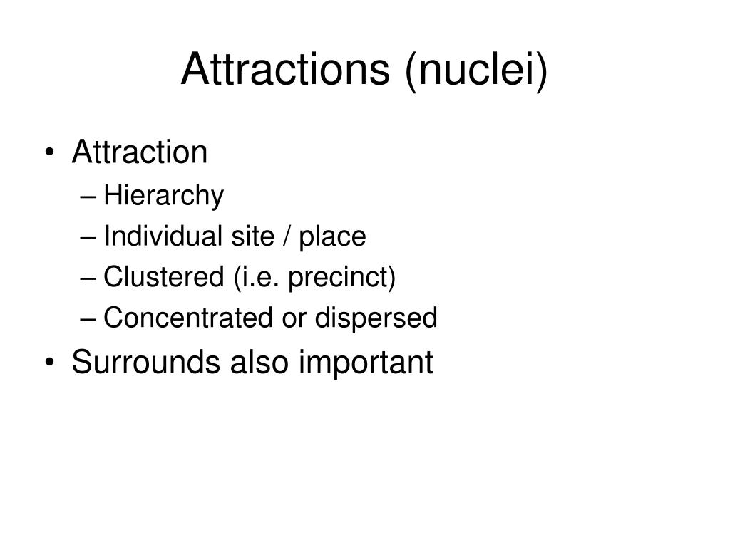 Attractions (nuclei)