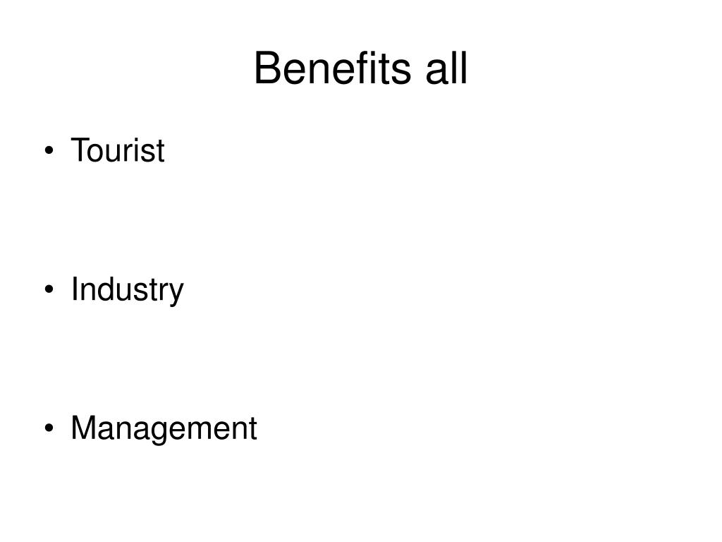 Benefits all