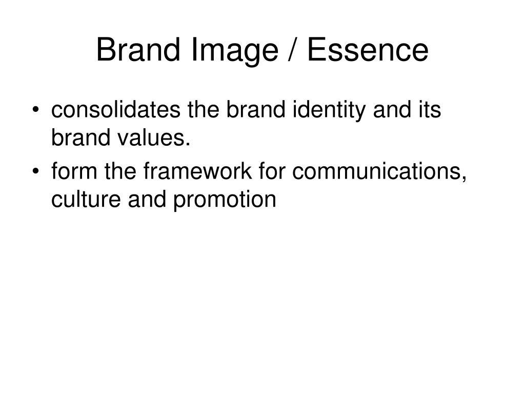 Brand Image / Essence