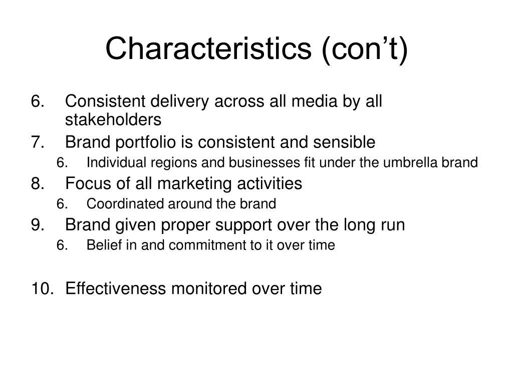 Characteristics (con't)