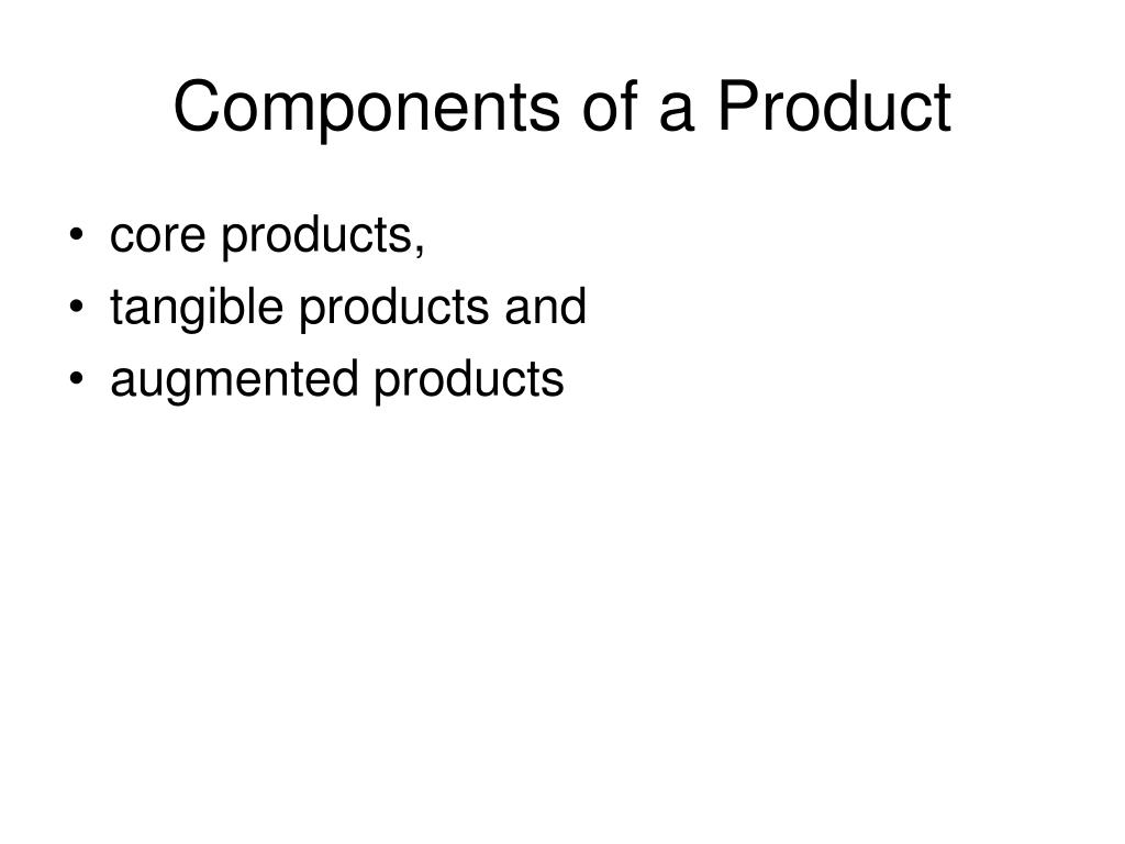 Components of a Product