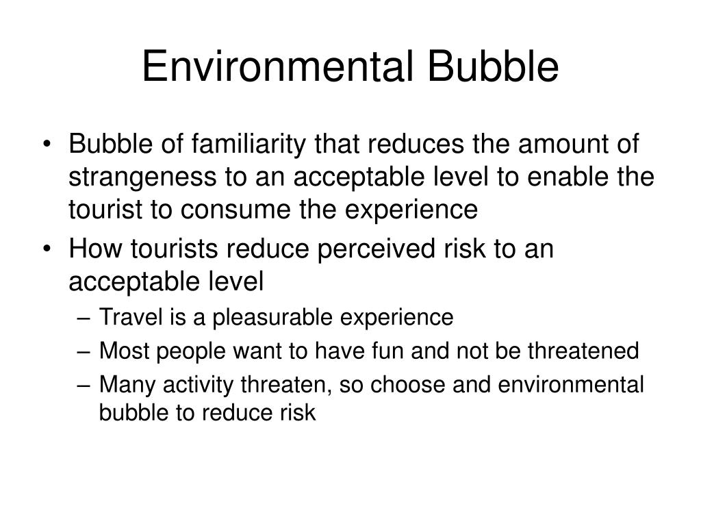 Environmental Bubble