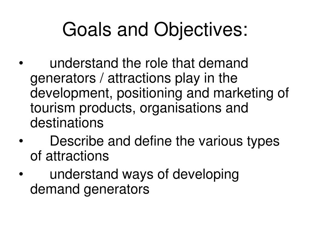 Goals and Objectives: