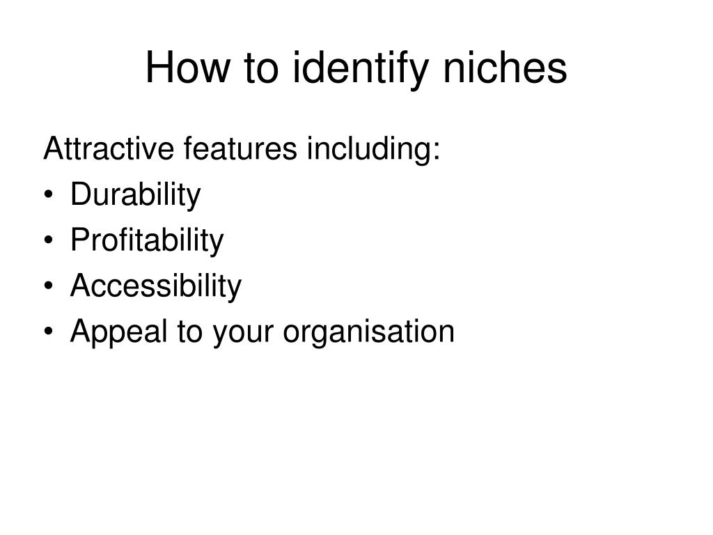 How to identify niches