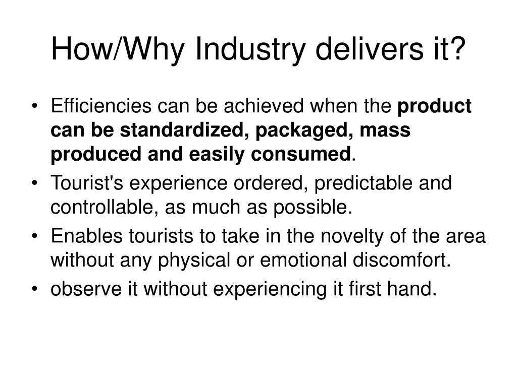 How/Why Industry delivers it?