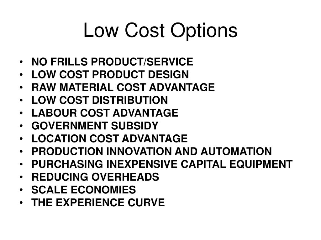 Low Cost Options
