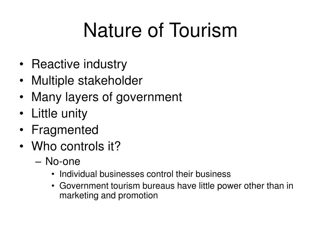 Nature of Tourism