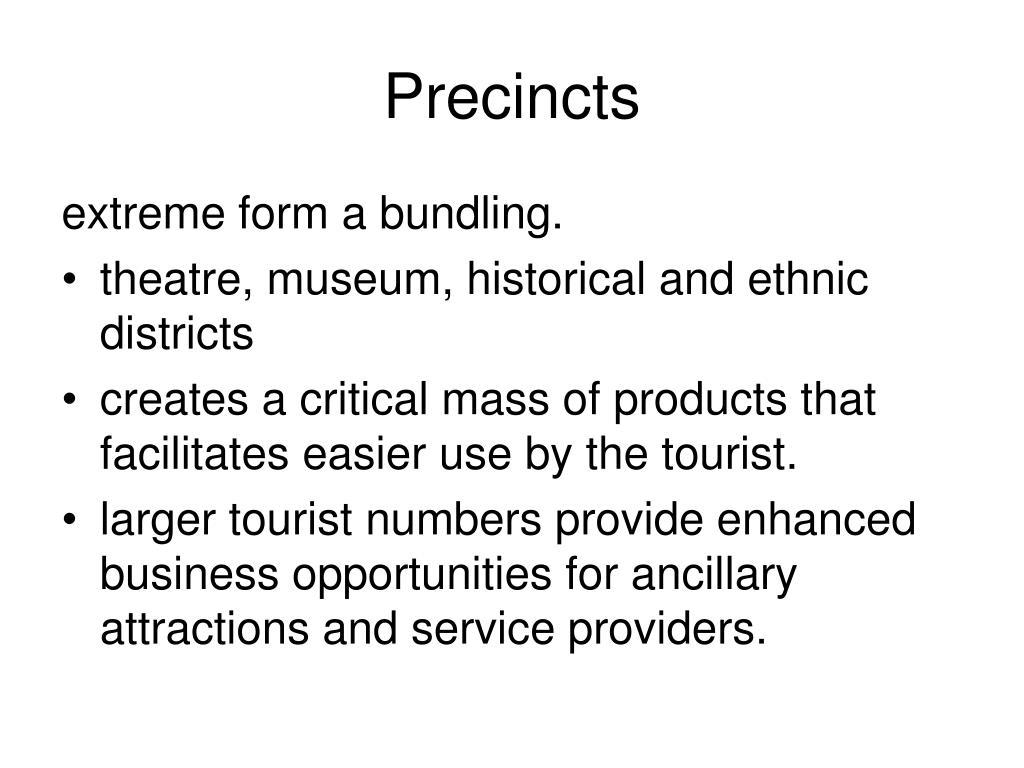 Precincts