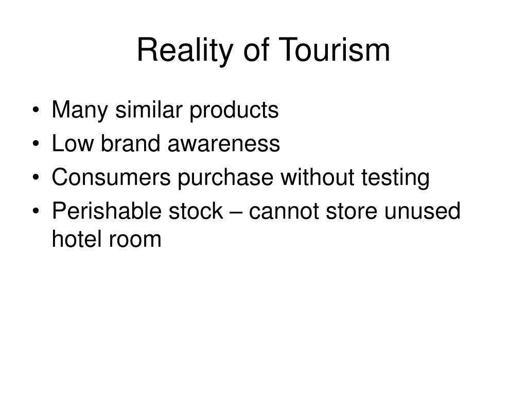 Reality of Tourism