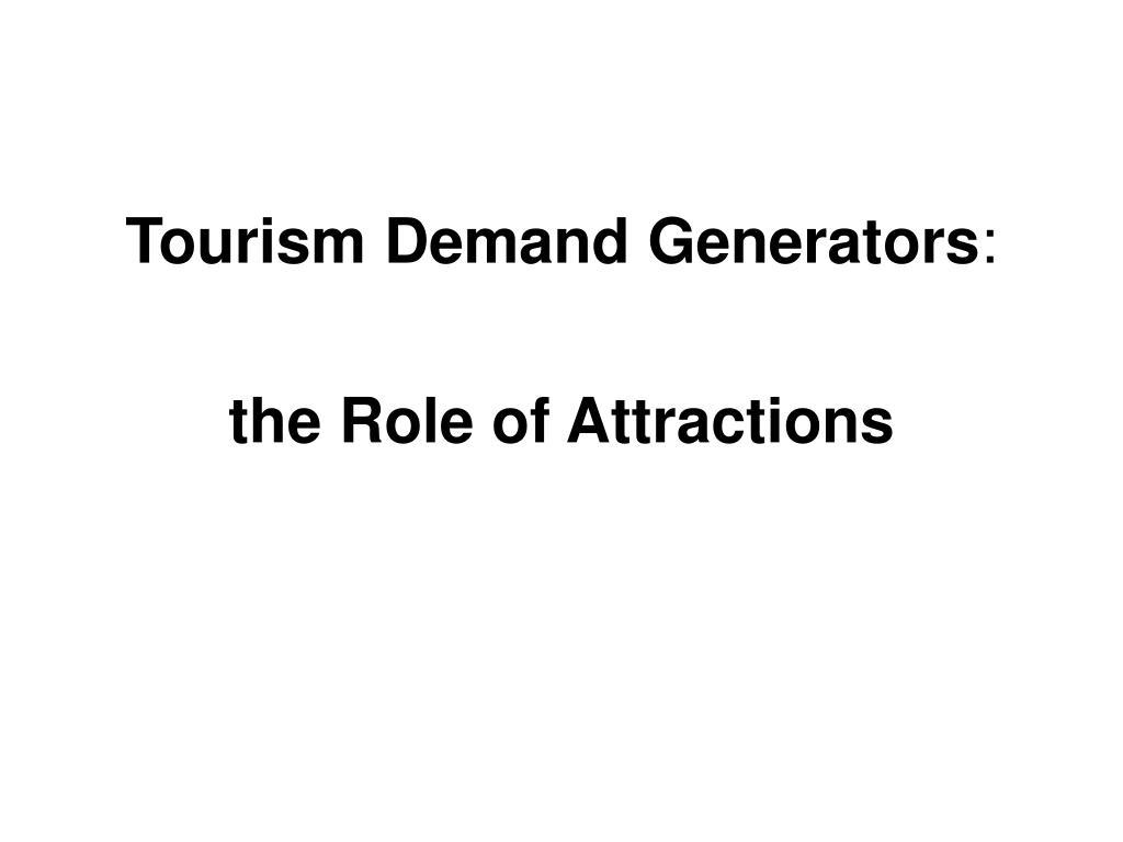 Tourism Demand Generators