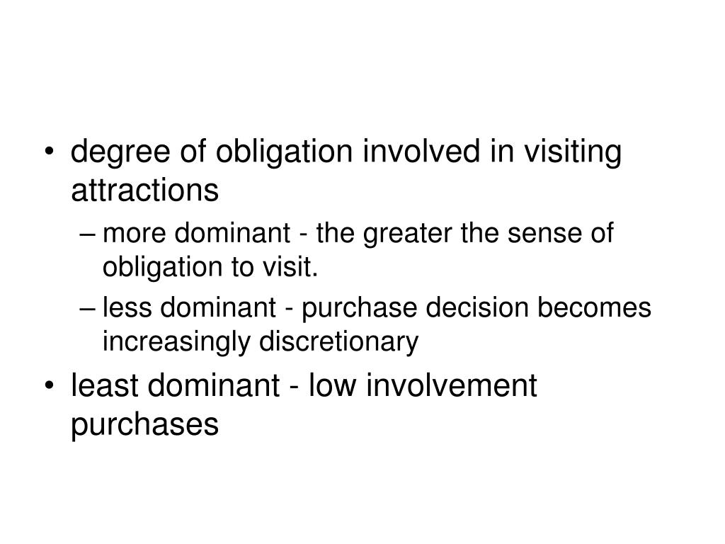 degree of obligation involved in visiting attractions