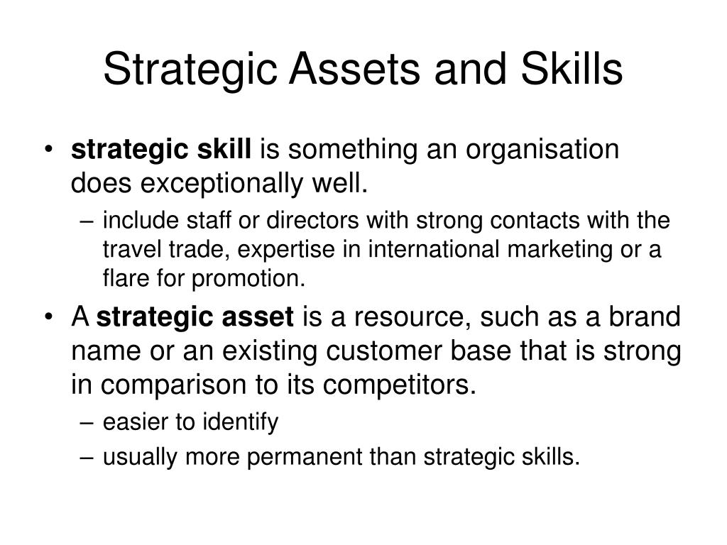 Strategic Assets and Skills