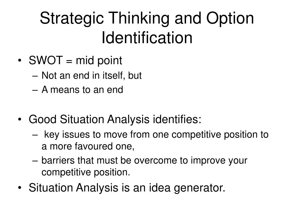 Strategic Thinking and Option Identification