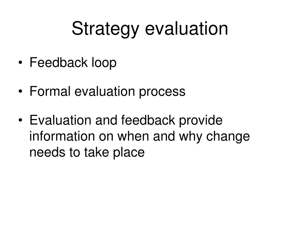 Strategy evaluation