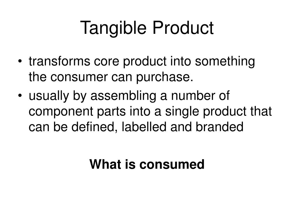 Tangible Product