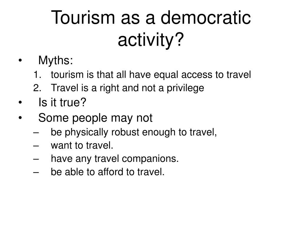 Tourism as a democratic activity?