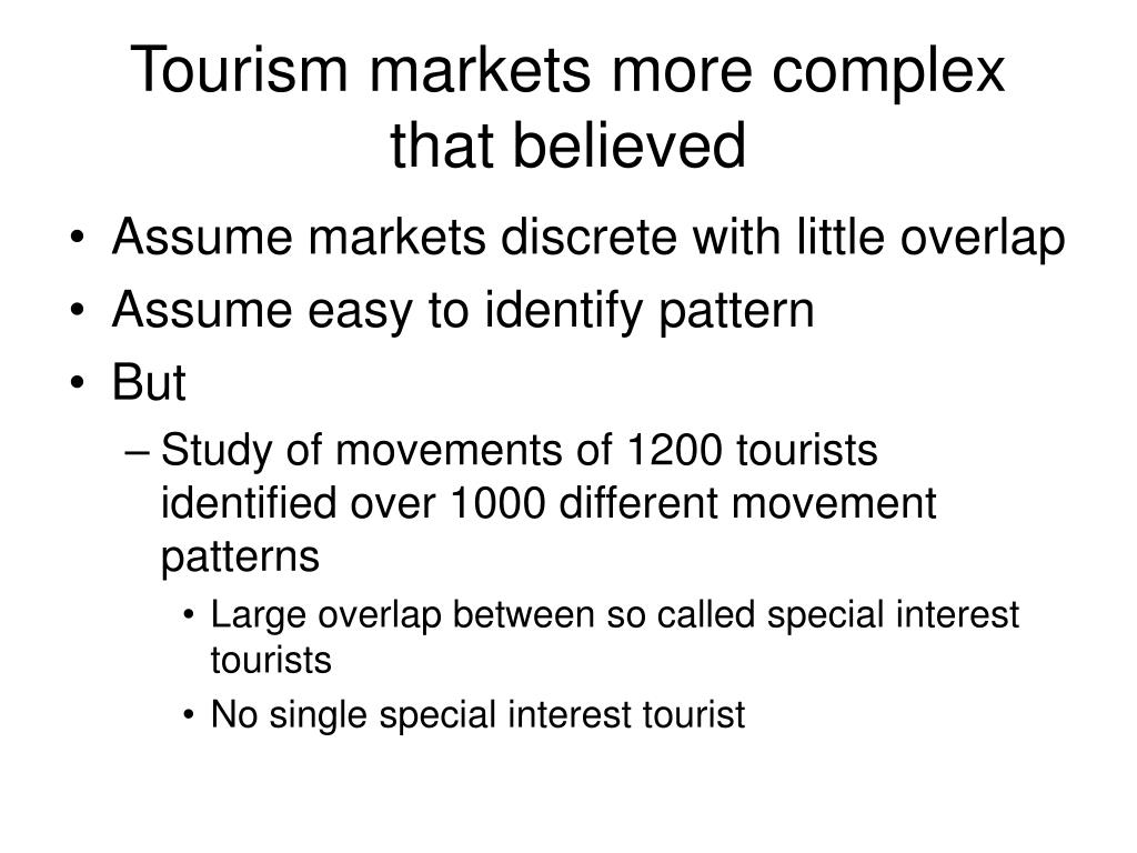 Tourism markets more complex that believed
