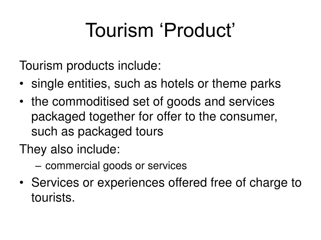 Tourism 'Product'