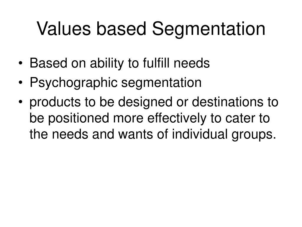 Values based Segmentation