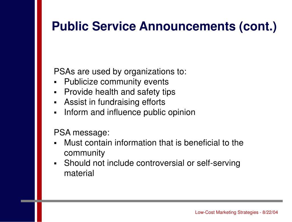 Public Service Announcements (cont.)