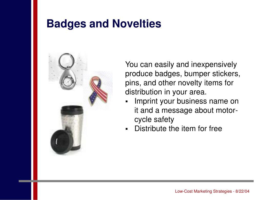 Badges and Novelties