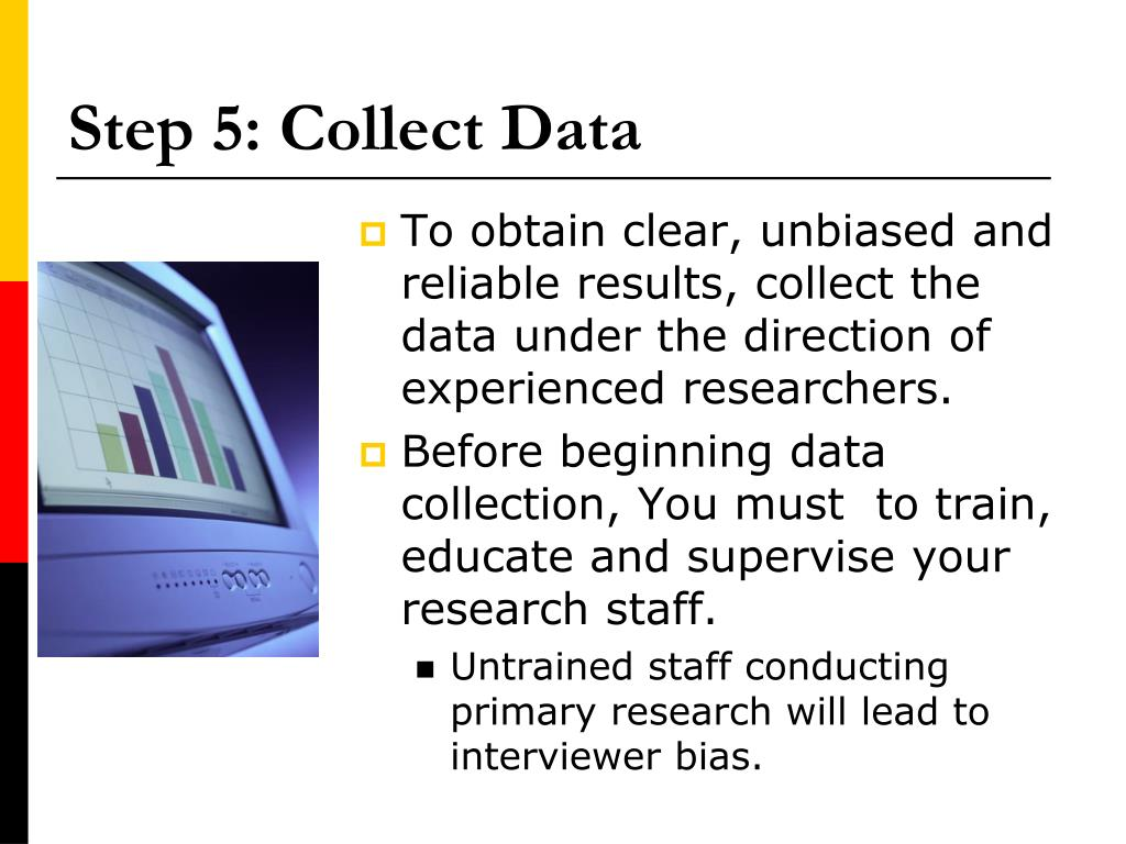 Step 5: Collect Data