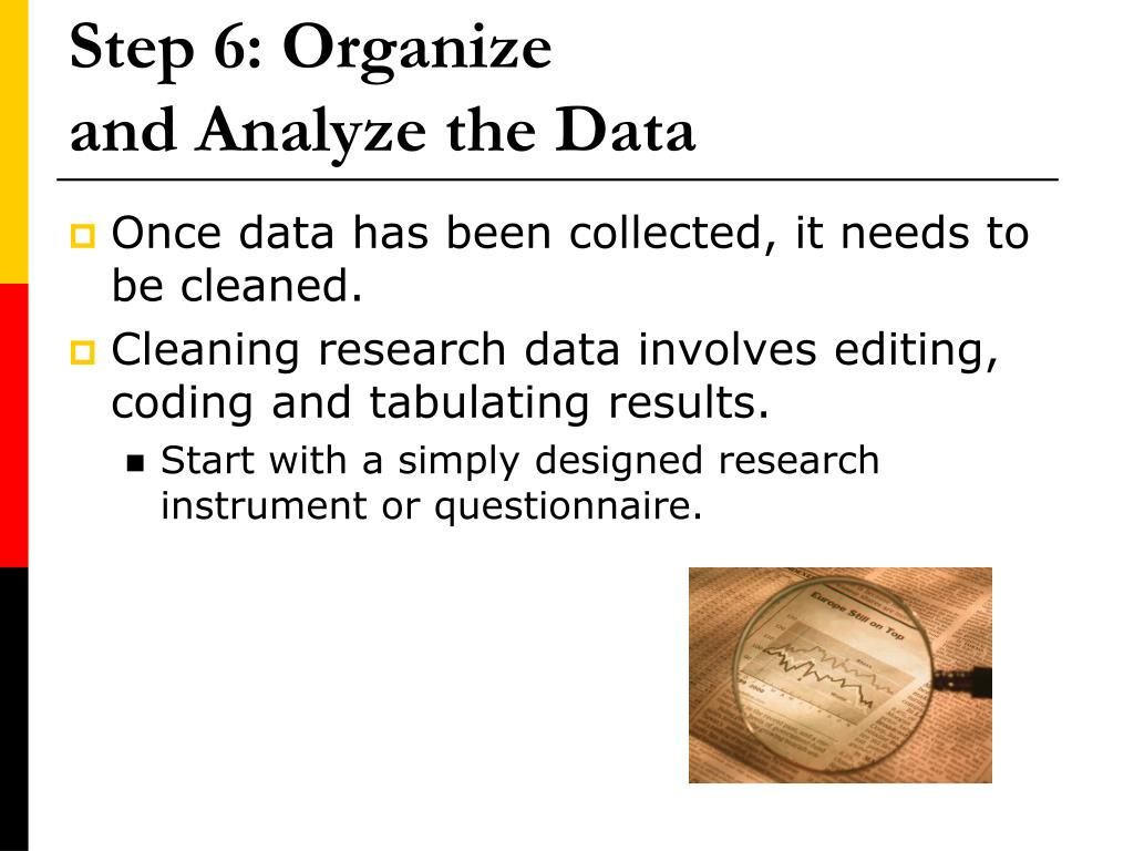 Step 6: Organize