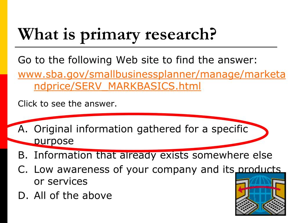 What is primary research?