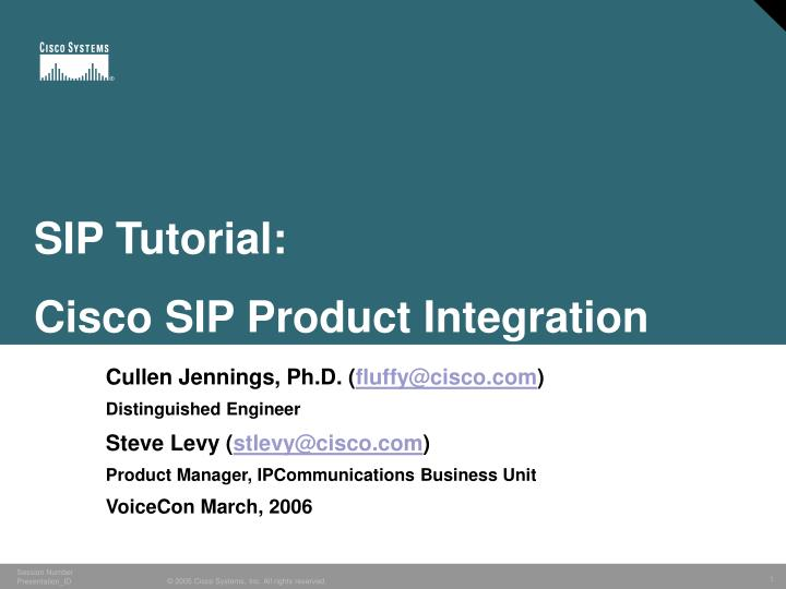 Sip tutorial cisco sip product integration