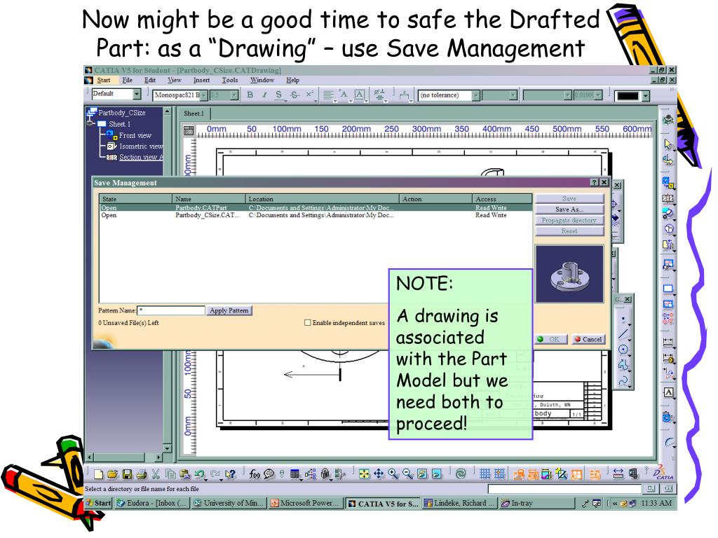 """Now might be a good time to safe the Drafted Part: as a """"Drawing"""" – use Save Management"""