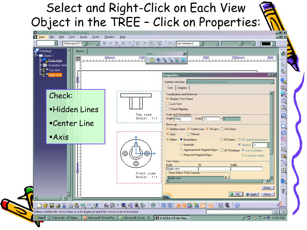 Select and Right-Click on Each View Object in the TREE – Click on Properties: